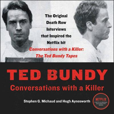 Ted Bundy: Conversations with a Killer Cover Image