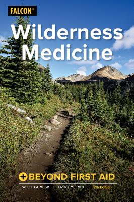 Wilderness Medicine: Beyond First Aid Cover Image