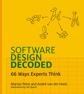 Software Design Decoded: 66 Ways Experts Think Cover Image