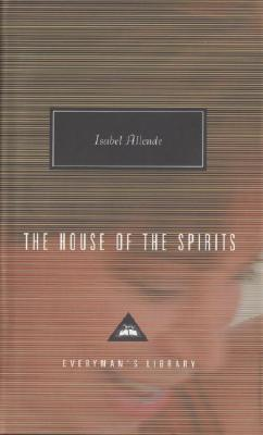 The House of the Spirits (Everyman's Library Contemporary Classics Series) Cover Image