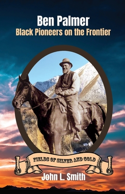 Ben Palmer: Black Pioneers on the Frontier Cover Image