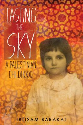 Tasting the Sky: A Palestinian Childhood Cover Image