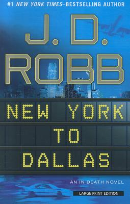 New York to Dallas (In Death) Cover Image
