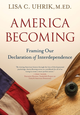 America Becoming: Framing Our Declaration of Interdependence Cover Image