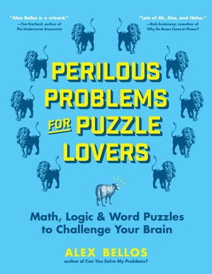Perilous Problems for Puzzle Lovers: Math, Logic & Word Puzzles to Challenge Your Brain Cover Image