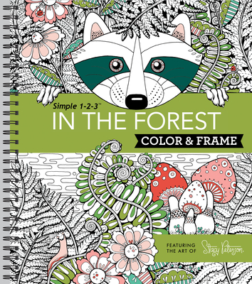 Color & Frame - In the Forest (Adult Coloring Book) Cover Image