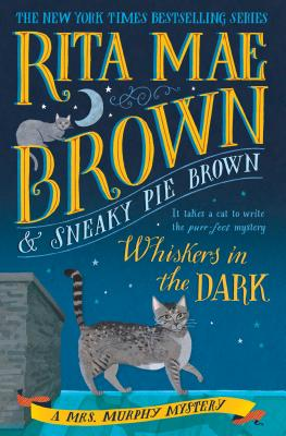 Whiskers in the Dark: A Mrs. Murphy Mystery Cover Image