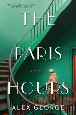 The Paris Hours: A Novel Cover Image