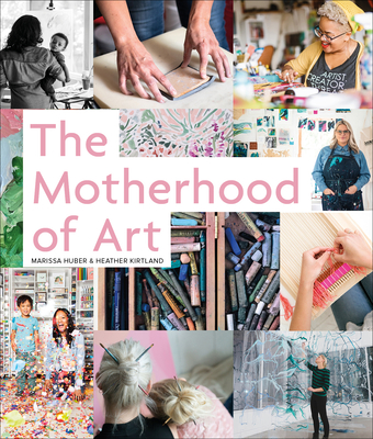 The Motherhood of Art Cover Image