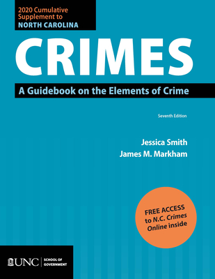 2020 Cumulative Supplement to North Carolina Crimes: A Guidebook on the Elements of Crime Cover Image