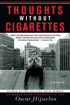 Thoughts without Cigarettes: A Memoir Cover Image