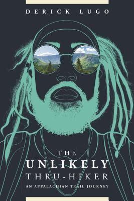 The Unlikely Thru-Hiker: An Appalachian Trail Journey Cover Image