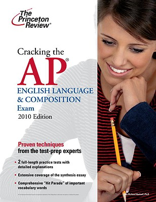 Cracking the AP English Language & Composition Exam, 2010 Edition Cover Image