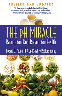 The pH Miracle: Balance Your Diet, Reclaim Your Health Cover Image