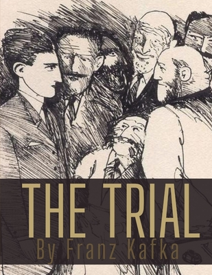 The Trial by Franz Kafka Cover Image