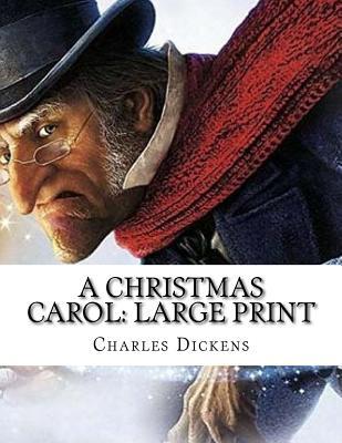 A Christmas Carol: Large Print Cover Image