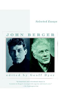Selected Essays of John Berger (Vintage International) Cover Image