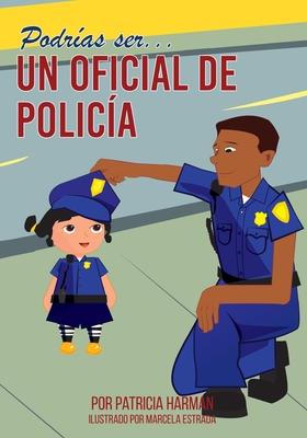 Podrías Ser un Oficial de Policia Cover Image