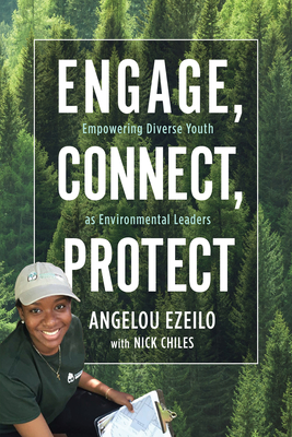 Engage, Connect, Protect: Empowering Diverse Youth as Environmental Leaders Cover Image