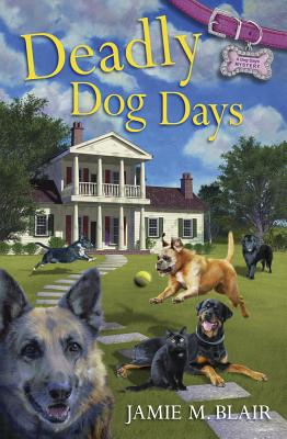 Deadly Dog Days Cover Image