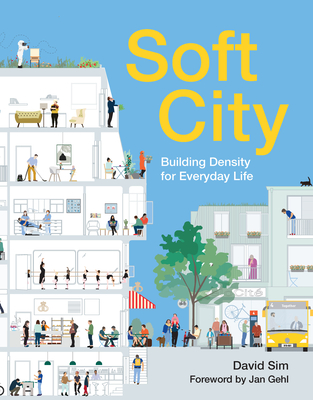 Soft City: Building Density for Everyday Life Cover Image