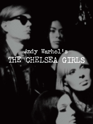 Andy Warhol's the Chelsea Girls Cover Image