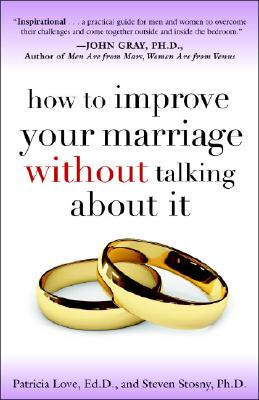 How to Improve Your Marriage Without Talking About It cover image