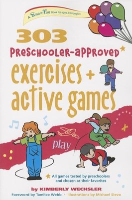 303 Preschooler-Approved Exercises and Active Games (SmartFun Books) Cover Image