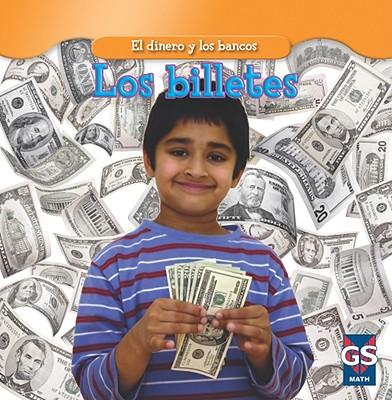 Los Billetes = Paper Money (Dinero y los Bancos) Cover Image