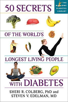50 Secrets of the Longest Living People with Diabetes (Marlowe Diabetes Library) Cover Image