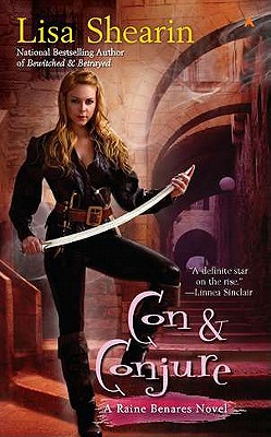 Con & Conjure (Raine Benares #5) Cover Image