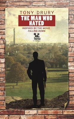 The Man Who Hated (Novella Nostalgia #4) Cover Image