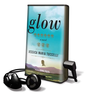 Glow (Playaway Adult Fiction) Cover Image