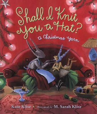 Shall I Knit You a Hat? Cover