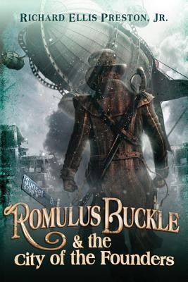 Romulus Buckle & the City of the Founders Cover