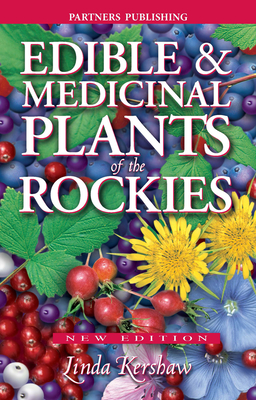 Edible and Medicinal Plants of the Rockies Cover Image