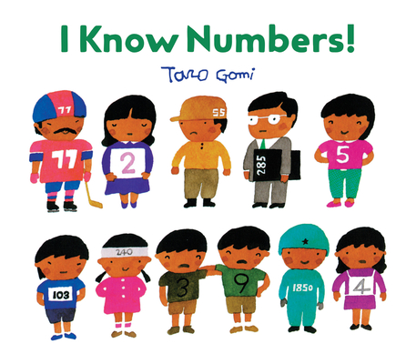 I Know Numbers! by Taro Gomi