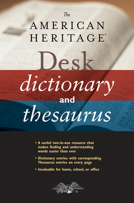The American Heritage Desk Dictionary and Thesaurus Cover Image