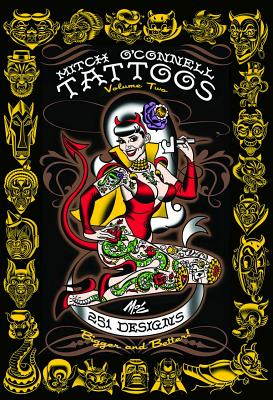 Mitch O'Connell Tattoos Volume Two: 251 Designs, Bigger and Better! Cover Image