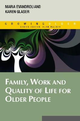 Family, Work and Quality of Life for Older People Cover Image
