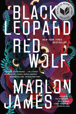 Black Leopard, Red Wolf Marlon James, Riverhead Books, $18,