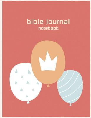 Bible Journal Notebook: Bible Verse Quote Weekly Daily Monthly Planner, a Simple Guide to Journaling Scripture. Trust in the Lord with All You Cover Image
