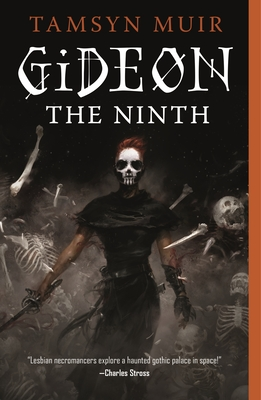 Gideon the Ninth (The Locked Tomb Trilogy #1)