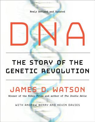 DNA: The Story of the Genetic Revolution Cover Image