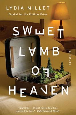 Sweet Lamb of Heaven: A Novel Cover Image