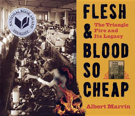 Flesh & Blood So Cheap: The Triangle Fire and Its Legacy Cover Image