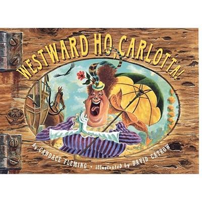 Westward Ho, Carlotta! Cover Image