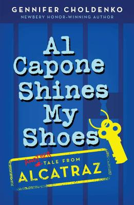 Al Capone Shines My Shoes (Tales from Alcatraz #2) Cover Image