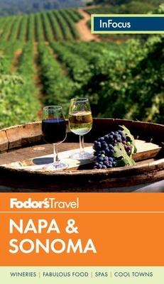 Fodor's in Focus Napa & Sonoma Cover Image