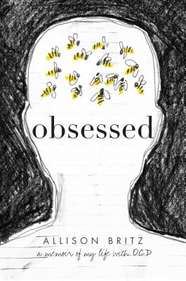 Obsessed: A Memoir of My Life with OCD Cover Image